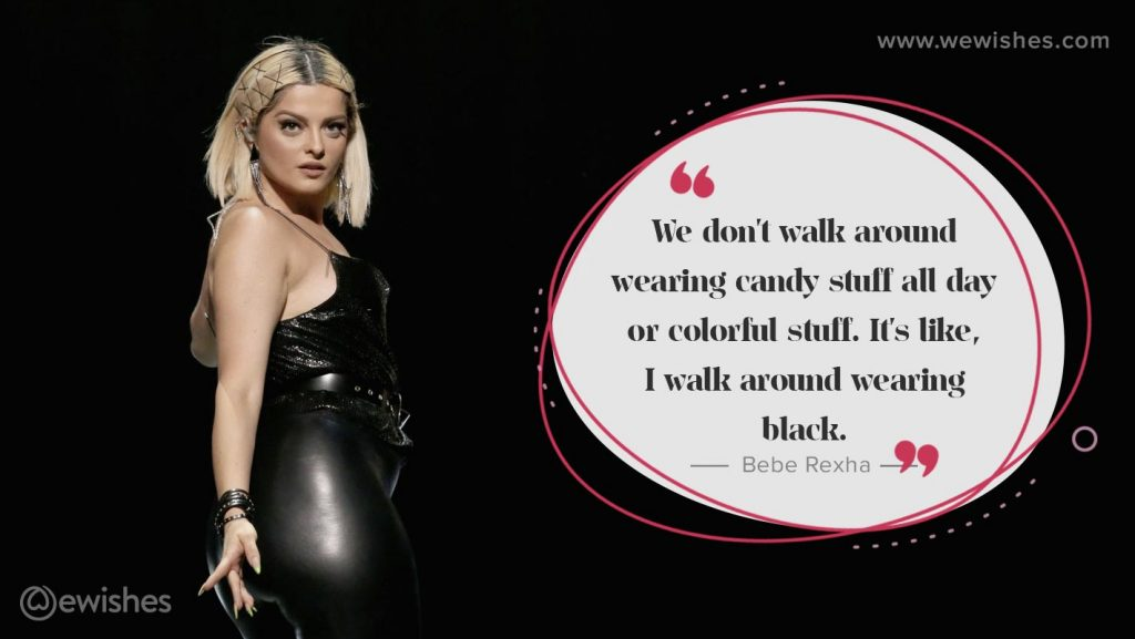 Bebe Rexha quotes form music, Image