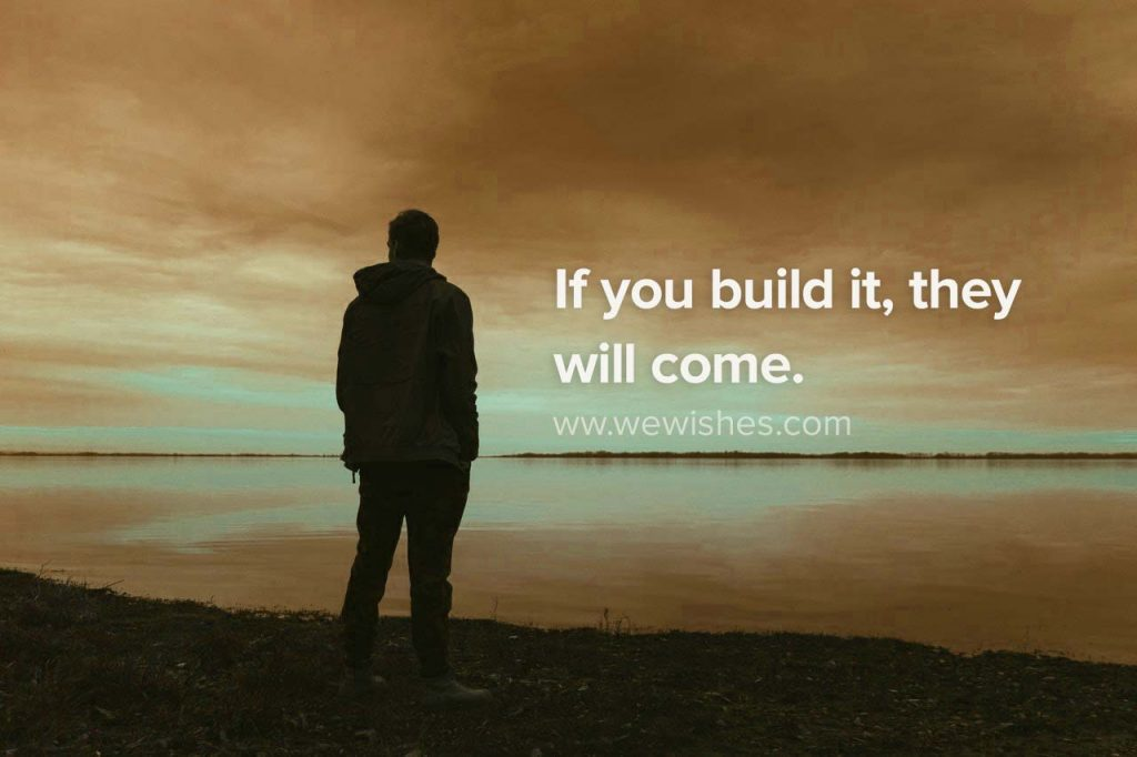 If you build it, they will come, nofap