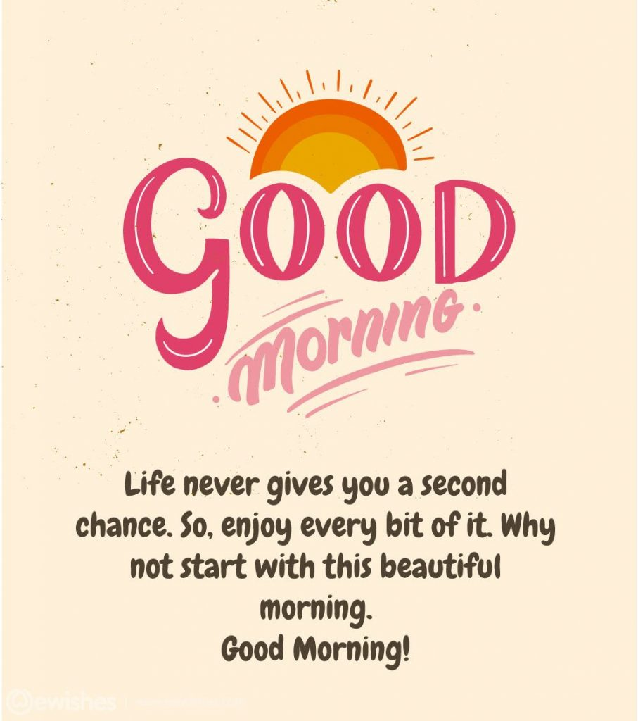 Good Morning Wishes, Quotes, Daily