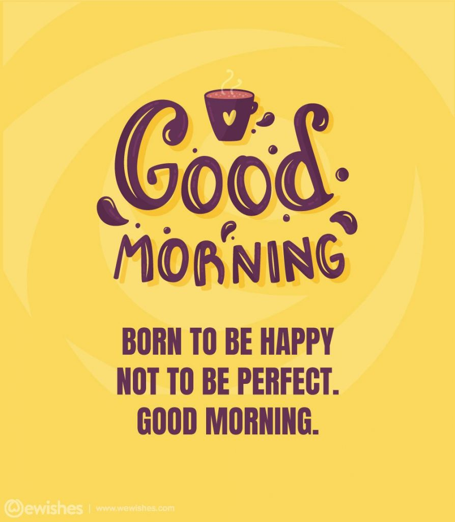 Good Morning Wishes, Quotes, Love
