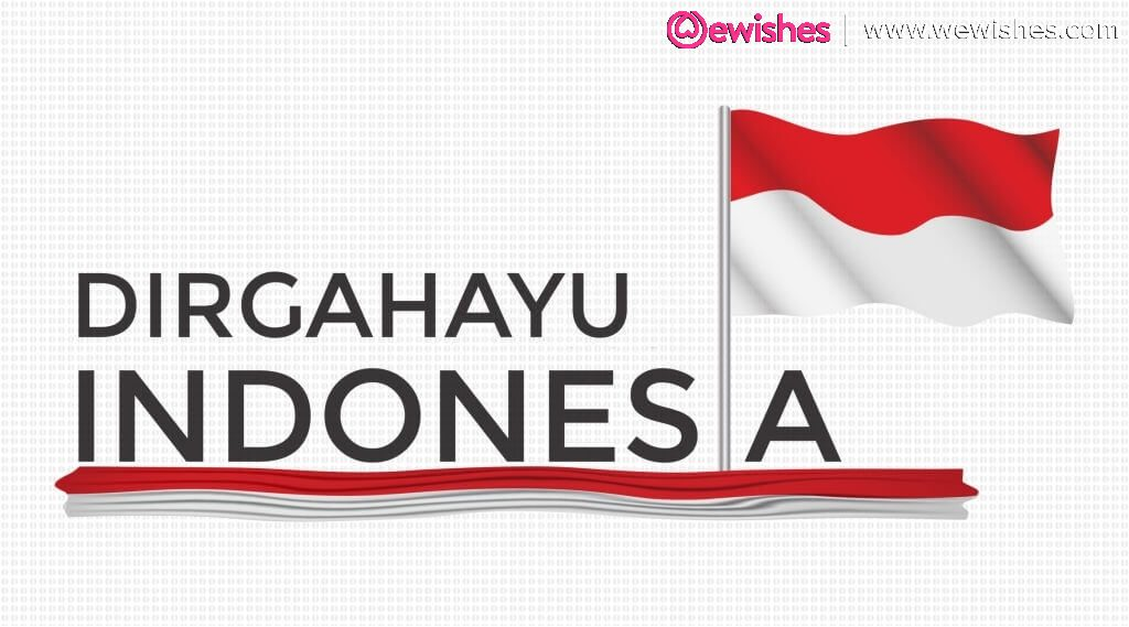 Happy Indonesia Independence Day, Poster, Quotes, Wishes 2020