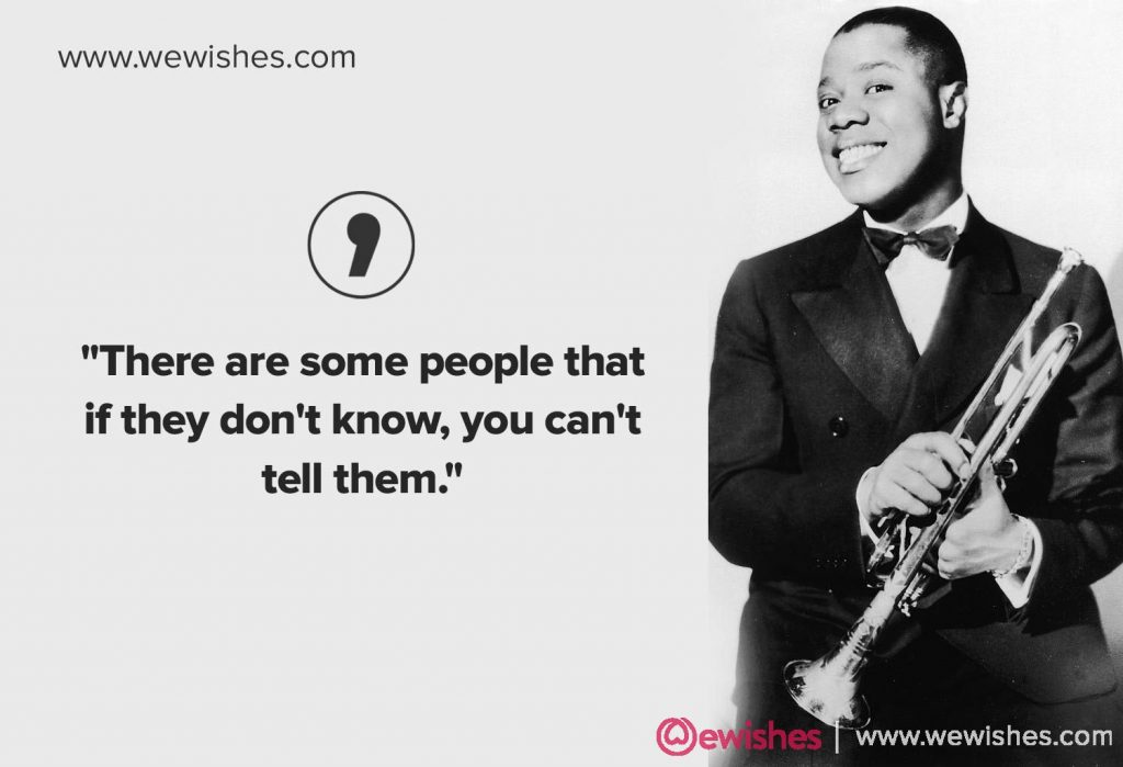 Best Louis Armstrong Quotes