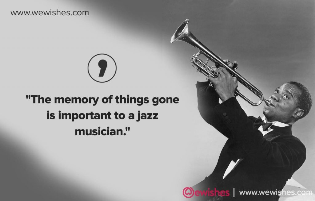 Louis Armstrong Quotes Images