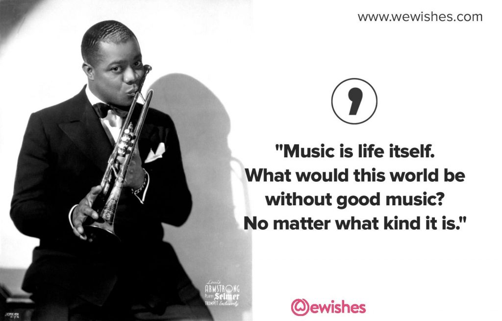 Louis Armstrong Quotes 2020