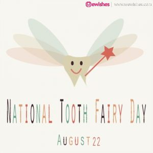 Happy National Tooth Fairy Day 2020