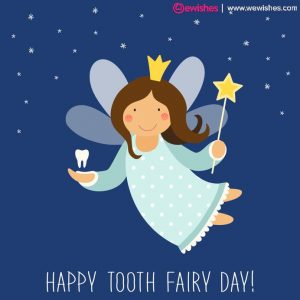 National Tooth Fairy Day Images 2020
