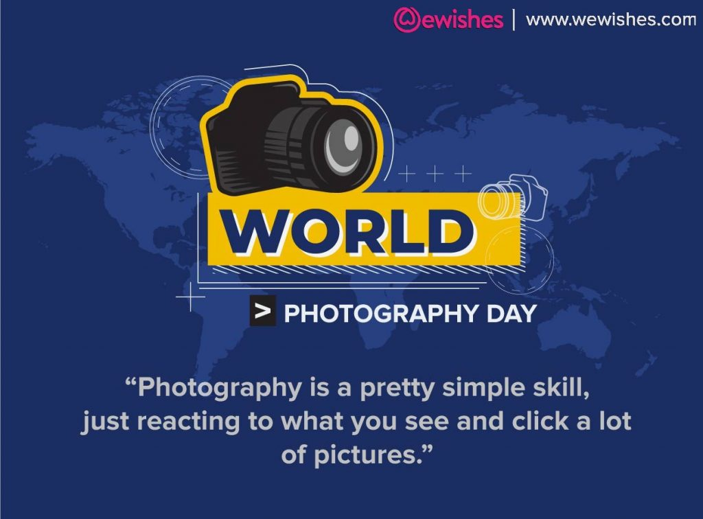 World Photography Day 2020, Quotes, Wishes
