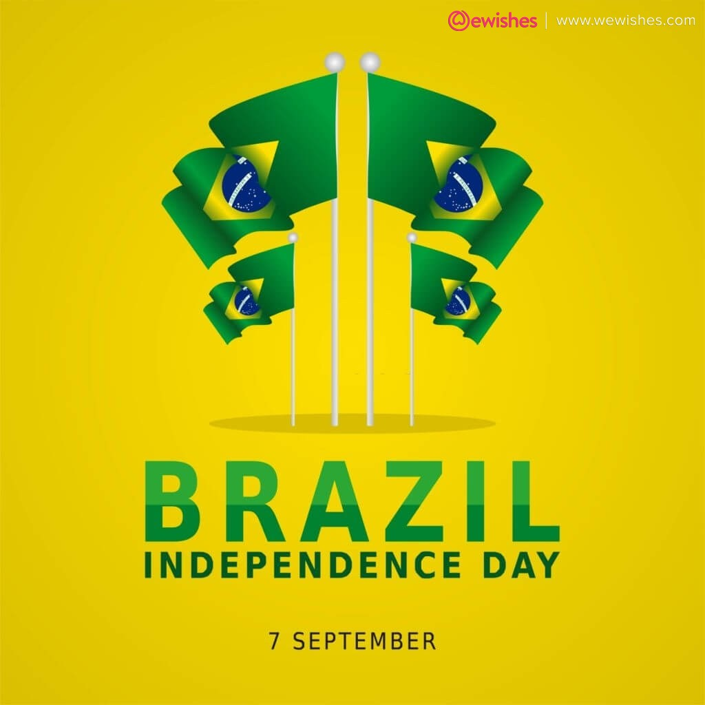 Brazil Independence Day Quotes