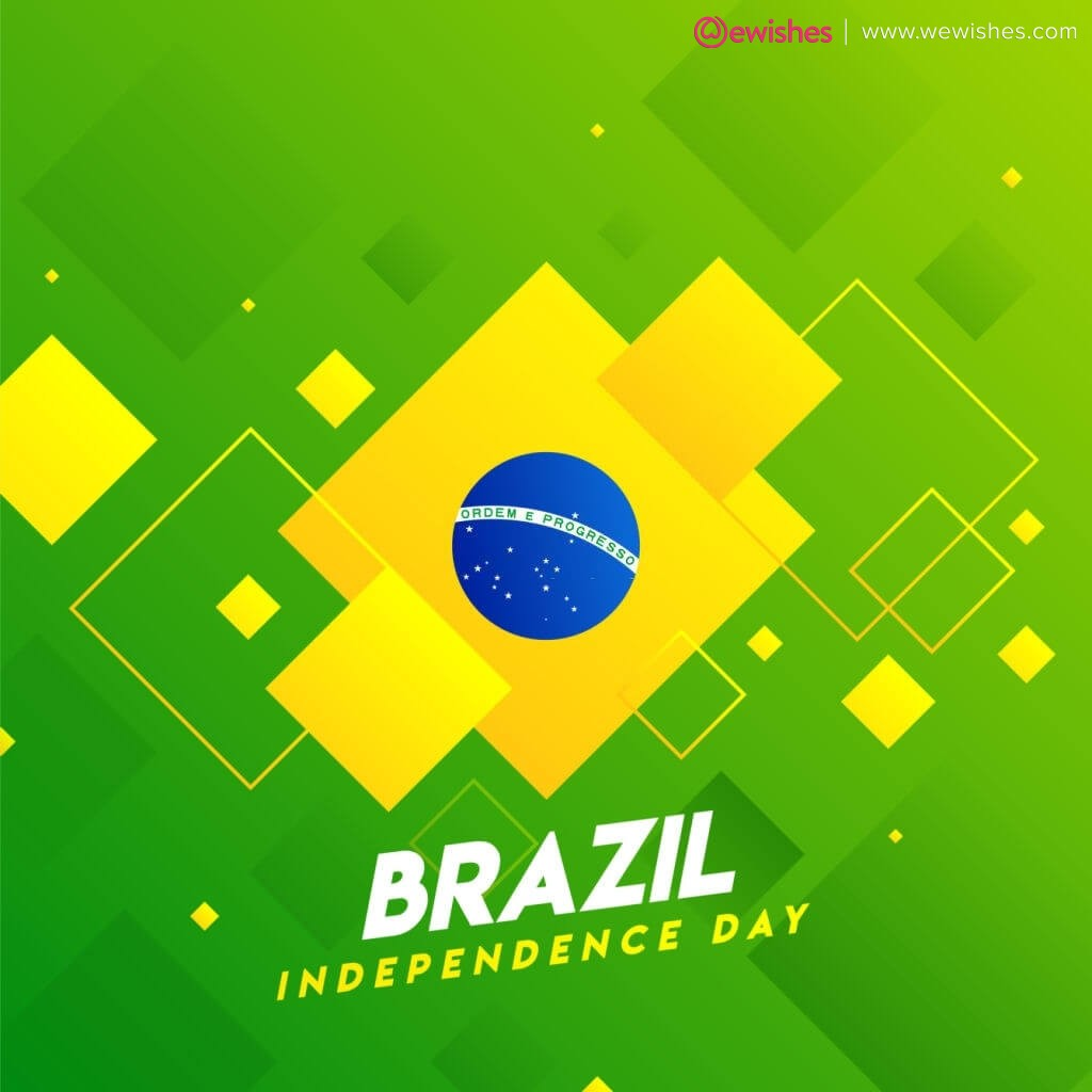 Brazil Independence Day wishes