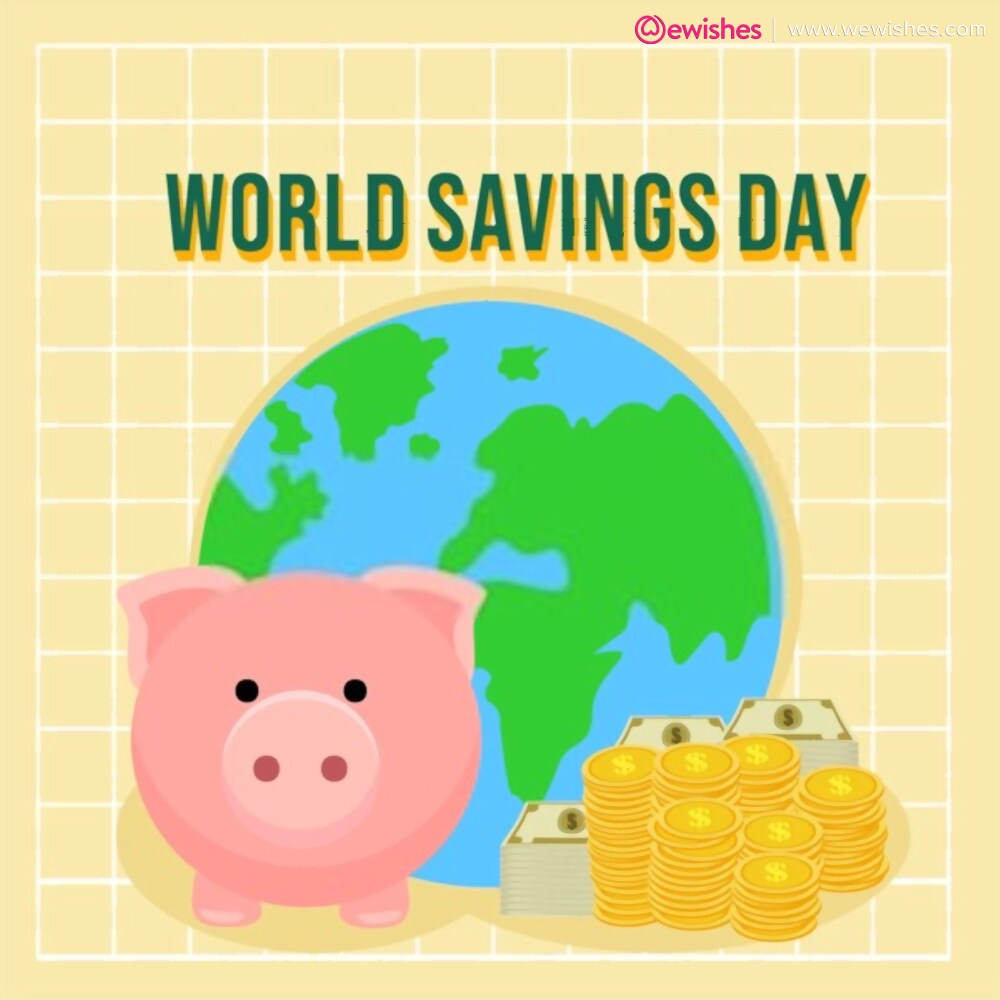Quotes on World Savings Day, poster