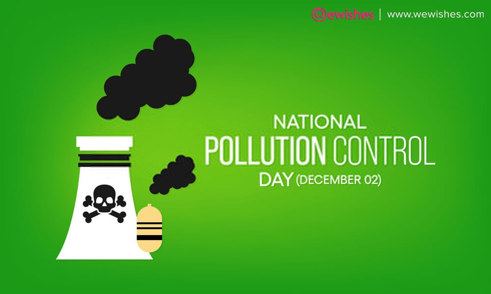 National Pollution Control Day Quotes